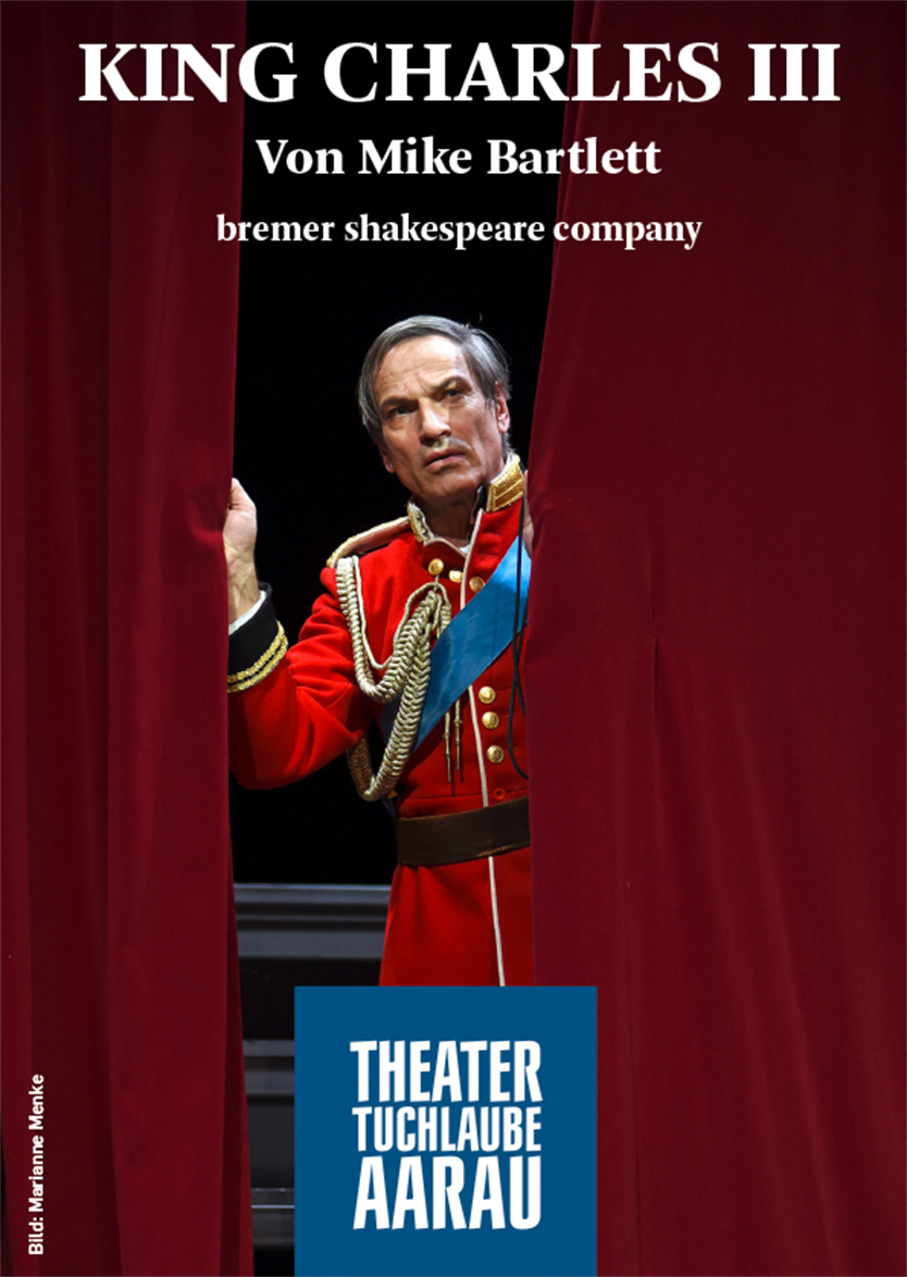 King Charles III von Mike Bartlett - bremer shakespeare company